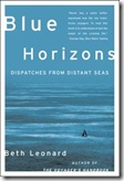 Blue Horizons: Dispatches from Distant Seas